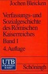 Verfassungs- und Sozialgeschichte des Römischen Kaiserreiches, Band. 1