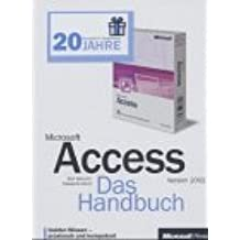 Microsoft Access 2002: Das Handbuch + Microsoft Access 2002: Programmierung, 2 Bde. m. 2 CD-ROMs.