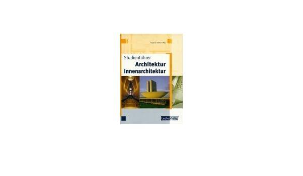 Innenarchitektur Arbeitsmarkt studienführer architektur innenarchitektur traute sommer otte