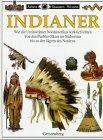 Indianer. Wie die Ureinwohner Nordamerikas wirklich lebten - Von den Pueblovölkern im Südwesten bis zu den Jägern des Nordens - David Murdoch