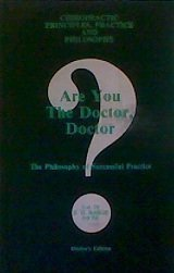 Are You The Doctor, Doctor?: The Philosophy of Successful Practice 3rd edition by Fred H. Barge (1997) Paperback