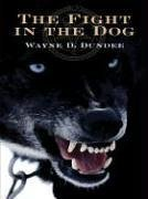 Five Star First Edition Mystery - The Fight In The Dog: A Joe Hannibal Mystery by Wayne D. Dundee (2005-03-21)
