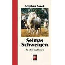 Selmas Schweigen