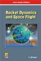 Rocket Dynamics and Space Flight