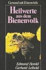 Heilwerte aus dem Bienenvolk