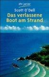 Das verlassene Boot am Strand. Aus dem Amerikan. von Inge M. Artl, dtv ; 7436 : dtv junior : Lese-Abenteuer, Abenteuer Lesen