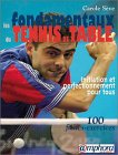 Les Fondamentaux du Tennis de Table - Initiation pour tous