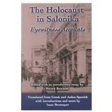The Holocaust in Salonika: Eyewitness Account (The Sephardi and Greek Holocaust Library, 1)