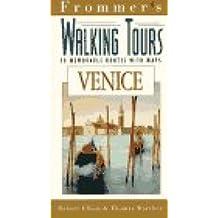 Frommer's Walking Tours: Venice (Frommer's Memorable Walks)
