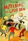 Metteborg und Little Ben