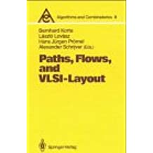 Paths, Flows, and VLSI-Layout (Algorithms and Combinatorics)