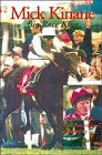 Mick Kinane: Big Race King - The Auth...