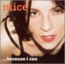 Songtexte von Mice - …Because I Can
