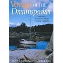 Voyage of the Dreamspeaker: Vancouver - Desolation Sound Cruising Highlights