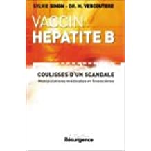 Vaccin anti-hépatite B : Les coulisses d'un scandale