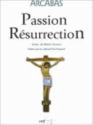 Passion Résurrection