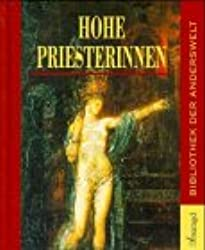 Hohe Priesterinnen