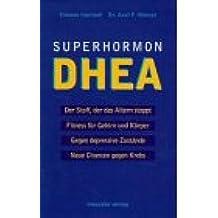 Superhormon DHEA
