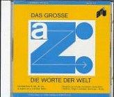 Das große Z, 1 CD-ROM Die Worte der Welt. 19.500 Zitate v. 3.600 Autoren zu 6.840 Themen. Für Windows 3.1x/95 (Wort Die Und Welt Das)