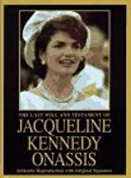 The Last Will and Testament of Jacqueline Kennedy Onassis by Jacqueline Kennedy Onassis (1997-05-02)