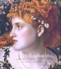 Pre-Raphaelite and Other Masters: The Andrew Lloyd Webber Collection by Richard Dorment (2003-10-06)