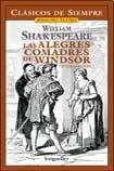 Las alegres comadres de Windsor/The Merry Wives of Windsor (Clasicos de siempre: Joyas del teatro/All Time Classics: Drama Jewels) por William Shakespeare