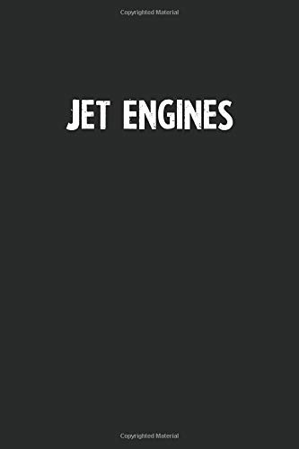 Jet Engines: Blank Lined Notebook Journal With Black Background - Nice Gift Idea