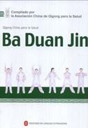 Ba Duan Jin - Qigong chino para la salud por Foreign Languages Press