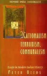 Nationalism, Terrorism, Communalism - Essays in Modern Indian History
