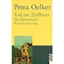 Tod am Zollhaus, Großdruck. Ein historischer Kriminalroman