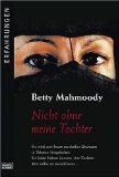 Die Betty-Mahmoody-Story