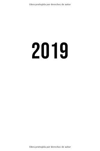 2019: ENE - DIC Agenda Semanal   152 x 229 mm   1 Semana en 2 Páginas   52 Semanas Planificador y Calendario   Blanco