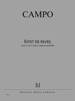 LEMOINE CAMPO REGIS - EFFET DE REVEIL - 12 VOIX, CHOEUR, ORGUE, ENSEMBLE Klassische Noten Chor und Gesangsensemble