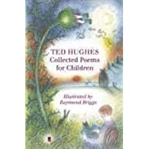 Collected Poems for Children by Ted Hughes (2005-10-06)