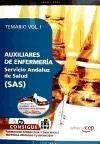 Auxiliares de Enfermería Servicio Andaluz de Salud SAS. Temario Vol. I. (Colección 801) por Nicolás Pérez Izquierdo