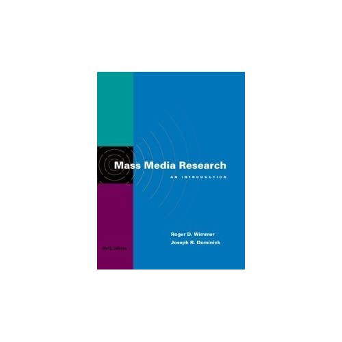 Mass Media Research: An Introduction (Wadsworth Series in Mass Communication and Journalism) by Roger D. Wimmer (1999-08-11)