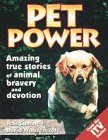Pet Power: True Stories of Animals to the Rescue by David Wolstencroft (1997-01-09)