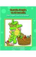 Querido Dragn Va Al Mercado/Dear Dragon Goes to the Market (Beginning-To-Read) por Margaret Hillert