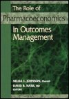 The Role of Pharmacoeconomics in Outcomes Management