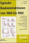 Typische Baukonstruktionen von 1860 b...