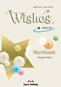 Wishes. Level B2.1. Workbook. Per le Scuole superiori