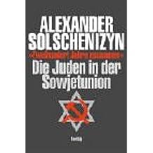 Zweihundert Jahre zusammen: Die Juden in der Sowjetunion