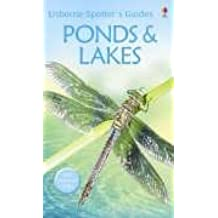 Ponds and Lakes (Usborne Spotter's Guide) by Anthony Wootton (2006-08-01)