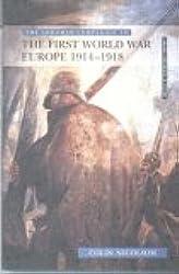 Longman Companion to the First World War: Europe 1914-1918 (Longman Companions To History)