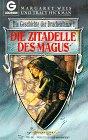 Die Geschichte der Drachenlanze 01. Die Zitadelle der Magus.