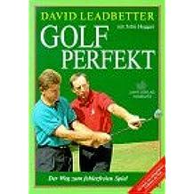 Golf Perfekt: Der Weg zum fehlerfreien Spiel