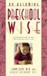 Ezzo, Gary [ On Becoming Preschool Wise: Optimizing Educational Outcomes What Preschoolers Need to Learn (On Becoming...) [ ON BECOMING PRESCHOOL WISE: OPTIMIZING EDUCATIONAL