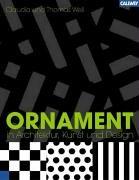 Ornament in Architektur, Kunst und Design: Ornament in Architecture, Art and Design