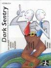 Preisvergleich Produktbild Dark Sentry: Kriminalistische Erzählung