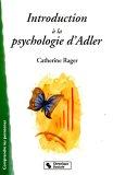 Introduction à la psychologie d'Adler : Infériorité et volonté de ...